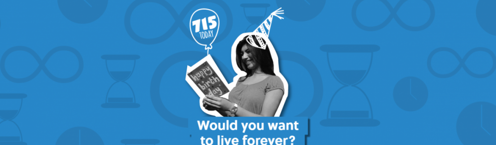 Would you want to live forever image